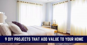 9 DIY Improvements that Add Value To Your Home